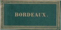 etiquette de BORDEAUX -  Etiquette- litho originale en vert fin XIXe,bords à frise dorés.