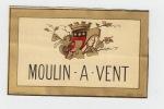 ancienne étiquette vin Moulin à Vent.