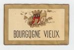 ancienne étiquette vin BOURGOGNE VIEUX.