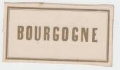 etiquette de BOURGOGNE -  Etiquette- litho originale fin XIXe,bords dorés carrés.