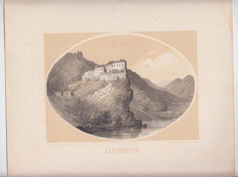Frohnleiten Steiermark Rabenstein Original Lithografie Carl Reichert 1860; lithographie à fond teinté. RABENSTEIN