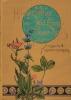 """Pflanzen-Atlas zu Seb. Kneipp's """"Wasser-Kur"""", enthaltend die Beschreibung und naturgetreue bildliche Darstellung von sämmtlichen in dem genannten ..."""