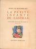 La petite infante de Castille, historiette. Illustrations originales en couleurs de GRAU SALA.. [Grau-Sala]-MONTHERLANT (Henry de MILLON de ...