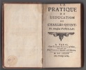 La Pratique de l'éducation de Charles-Quint, La Pratique de l'éducation des princes. . Varillas, Antoine (pseud. le sieur de Bonair)