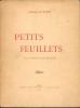 PETITS FEUILLETS - avec une préface de C.Mauclair- . DURANDY Dominique