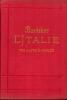 L'ITALIE DES ALPES A NAPLES. MANUEL ABREGE DU VOYAGEUR,Troisième édition refondue et mise à jour.. Baedeker, Karl