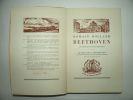 Beethoven. Les grandes époques créatrices. Le Chant de la résurrection. Tomes 1 et 2. Edition originale. . ROLLAND Romain