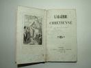 L'Algérie chrétienne. Edition originale.. EGRON Adrien