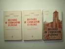 Histoire du Catholicisme en France. Tomes 1, 2 et 3. Complet. A. LATREILLE, E. DELARUELLE, J-R PALANQUE, R. RÉMOND