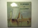 Turner et la Loire. Lévêque-Mingam Paul-Jacques