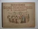Dernières scènes humoristiques.. Caldecott R.