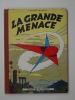 Lefranc : La Grande Menace. 1957. Martin Jacques