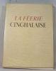 La Féerie cinghalaise.. [FOUQUERAY (Charles).] CROISSET (Francis de).
