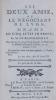 Les deux amis, ou le négociant de Lyon. Drame en cinq actes en prose. BEAUMARCHAIS (Pierre Augustin Caron de)