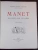 Manet raconté par lui-même.. MOREAU-NELATON (Etienne)