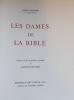 Les dames de la bible.. FROSSARD (André) & PECNARD (Jacques)