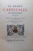le jaloux Carrizalès d'Estramadure.. [JOU] - CERVANTES (Miguel de)