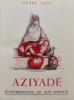 Aziyadé.. LOTI (Pierre)