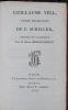 Guillaume Tell, poëme dramatique.. SCHILLER (Friedrich von)