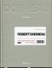 Robert DOISNEAU. Un photographe et ses livres. . MANDERY (Guy).
