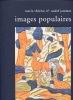 IMAGES POPULAIRES. 1500-1840.. JAMMES (Marie-Thérèse et André).