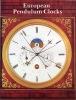 European pendulum clocks. Decorative instruments of measuring time.. HEUER (Peter), Klaus MAURICE.