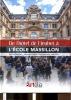 De l'Hötel de Fieubet à L'Ecole Massillon.. FAISANT (Etienne) et Alexandre GADY.
