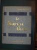 LA SARCELLE BLEUE. ILLUSTRATIONS DE G. DUTRIAC. TOURS. MAME. SANS DATE.. BAZIN RENE. (1853-1932).