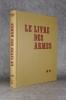 LE LIVRE DES ARMES. CARABINES ET FUSILS DE CHASSE. PARIS. GRANCHER. 1979.. VENNER DOMINIQUE.