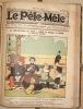 LE PELE-MELE. JOURNAL HUMORISTIQUE HEBDOMADAIRE. PARIS. 1903..