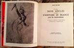 DEUX SIECLES D'HISTOIRE DE FRANCE PAR LA CARICATURE. 1760-1960. 1 CONSULAT, 2 EMPIRES, 3 MONARCHIES, 4 REVOLUTIONS, 5 REPUBLIQUES. ICONOGRAPHIE ET ...