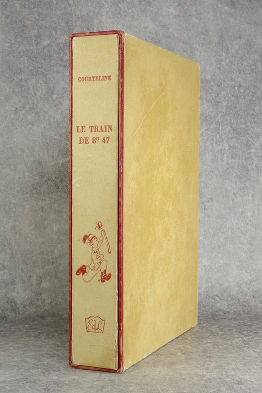 LE TRAIN DE 8 H. 47. LA VIE DE CASERNE. ILLUSTRATIONS DE DUBOUT. . COURTELINE GEORGES (PSEUDONYME DE GEORGES MOINAUX. 1858-1929).