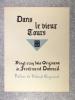 DANS LE VIEUX TOURS. VINGT-CINQ GRAVURES ORIGINALES DE FERDINAND DUBREUIL. PREFACE DE ROLAND ENGERAND. TOURS. ARRAULT. 1933.. DUBREUIL FERDINAND. ...