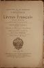 COLLECTION DE M. GONZALES. CATALOGUE DE LIVRES FRANCAIS. EDITIONS ORIGINALES. POETES, CONTEURS, SATYRIQUES, CLASSIQUES FRANCAIS ET ESPAGNOLS, ETC., ...