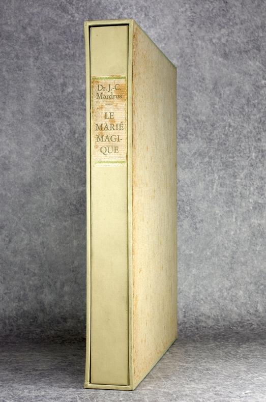 LE MARIE MAGIQUE. SELON LE TEXTE ET LA TRADUCTION DU DR J.-C. MARDRUS. ILLUSTRATIONS DE ANTOINE BOURDELLE.. MARDRUS (JOSEPH CHARLES VICTOR. ...