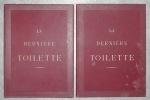 LA DERNIERE TOILETTE.. MAISON A. BULTEAU. GAILLARD LECOMTE & CIE, MANUFACTURIERS.