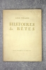 HISTOIRES DE BETES. ILLUSTRATIONS DE H. DELUERMOZ.   . PERGAUD LOUIS. (1882-1915).