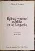 EGLISES ROMANES DU BAS LANGUEDOC. PHOTOGRAPHIES ALAIN GAS.. CLEMENT PIERRE A. (NE EN 1924).