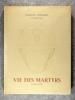 VIE DES MARTYRS. 1914-1916. LITHOGRAPHIES ORIGINALES DE EDMOND LAJOUX. . DUHAMEL GEORGES. (1884-1966).