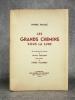 LES GRANDS CHEMINS SOUS LA LUNE. BOIS ORIGINAUX EN COULEURS DE JULIEN SARABEN. LETTRE-PRÉFACE DE HENRI POURRAT.. FANLAC PIERRE. (1918-1991).