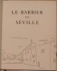 LE BARBIER DE SEVILLE. DECORS & PERSONNAGES PAR ANDRE DERAIN.. BEAUMARCHAIS. (PIERRE AUGUSTE CARON DE. 1732-1799).