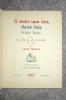 IL ETAIT UNE FOIS, DEUX FOIS, TROIS FOIS... OU LA TABLE DE MULTIPLICATION EN VERS. AVEC DES IMAGES D'ELIE LASCAUX.. TARDIEU JEAN (1903-1995).