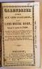 CALENDRIER UTILE AUX GENS  D'AFFAIRES. POUR L'ANNEE BISSEXTILE 1848, SUIVANT LE SYSTEME DE TOALDO,  AUGMENTE  DES FOIRES DES DEPARTEMENTS DE LA ...