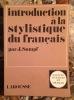 INTRODUCTION A LA STYLISTIQUE DU FRANÇAIS. . SUMPF JOSEPH.
