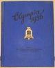 OLYMPIA 1936. BAND I. DIE OLYMPISCHEN WINTERSPIELE VORSCHAU AUF BERLIN. BAND II. DIE XI. OLYMPISCHEN SPIELE IN BERLIN. 1936..