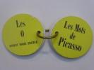 Les mots de PICASSO.. MOURGUES Pierre