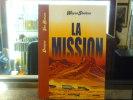 Wayne SHELTON. LA MISSION.. DENAYER Christian - VAN HAMME Jean