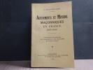 AGISSEMENTS ET MOYENS MACONNIQUES EN FRANCE 1870-1940. Contribution à la recherche des responsabilités et des responsables du désastre français.. ...