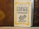 L'Espagne contemporaine ( 1810 - 1939 ).. AUNOS Eduardo