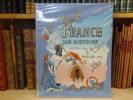 FRANCE son histoire jusqu'en 1789 contée par G. MONTORGUEIL imagée par JOB.. MONTORGUEIL Georges - JOB